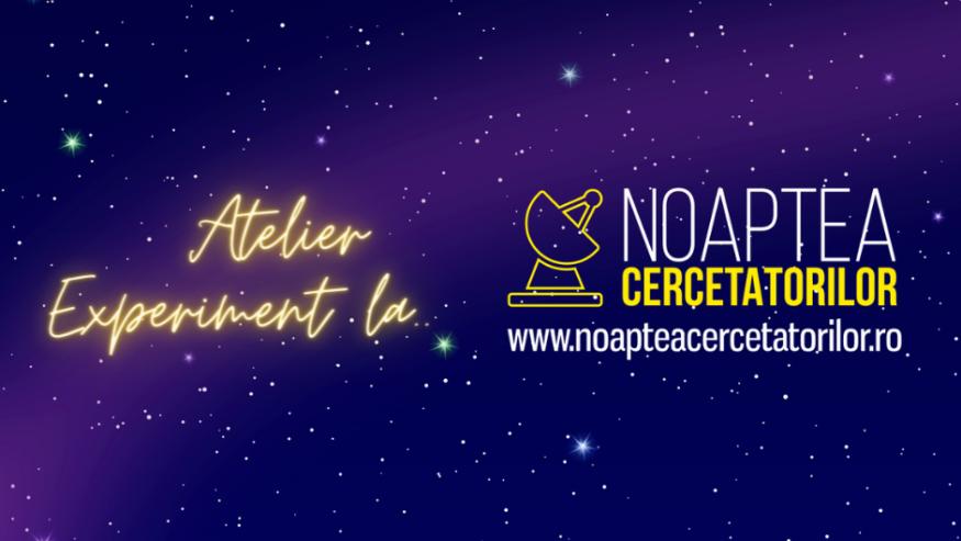 Atelier experiment la Noaptea Cercetătorilor împreună cu IT Perspectives, Continental Automotive Systems și NTT DATA Romania