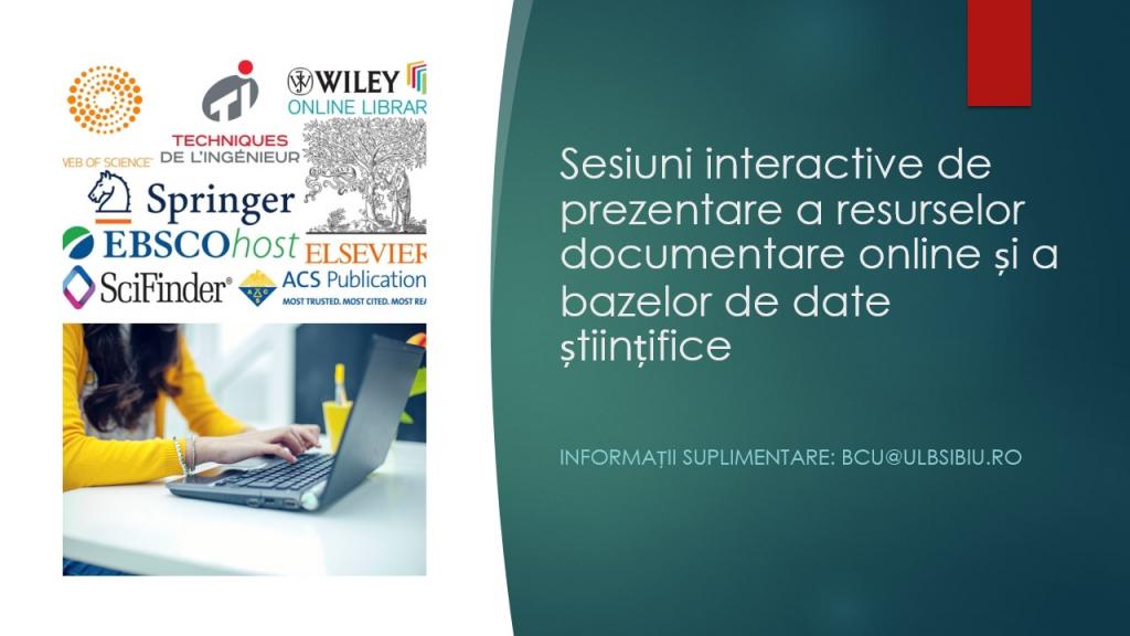 Sesiuni interactive de prezentare a resurselor documentare online și a bazelor de date științifice