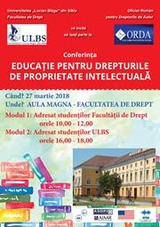 CONFERINȚĂ EDUCAȚIE PENTRU DREPTURILE DE PROPRIETATE INTELECTUALĂ