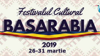 Festivalul Cultural Basarabia  -101 ani de la Unirea Basarabiei cu România