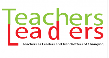 Proiect Erasmus +: Teachers-Leaders- Teachers as Leaders and  Trendsetters of Changing