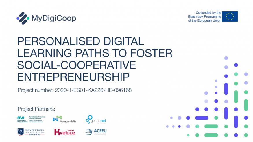 """Căi de învățare digitală personalizate pentru a promova antreprenoriatul social-cooperativ – """"MyDigiCoop"""""""