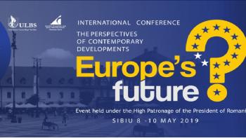 Viitorul Europei. Perspectivele evoluțiilor contemporane