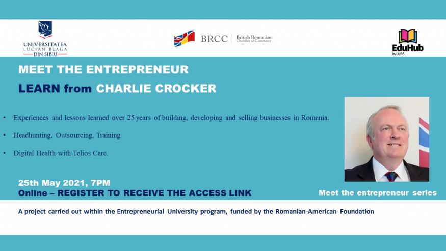 Antreprenori de succes. Învață de la Charlie Crocker!