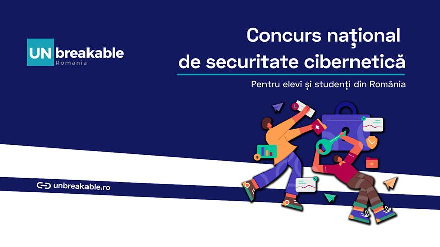UNbreakable România – Concursul național de securitate cibernetică