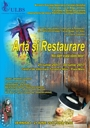 Vernisaj expoziţie: Artă şi Restaurare